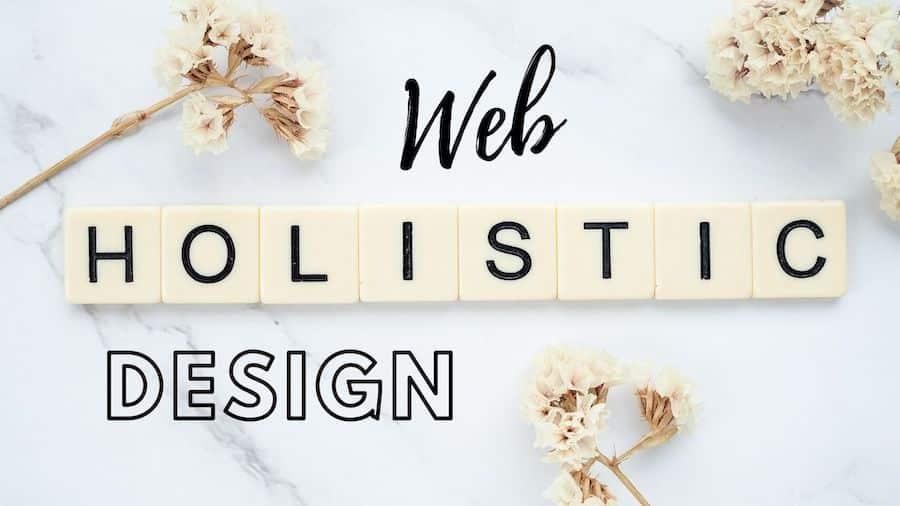 Was ist Holistic Web Design?